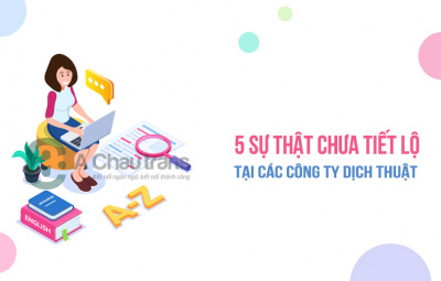 5 sự thật không phải công ty dịch thuật nào cũng tiết lộ